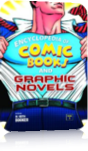 The Encyclopedia of Comic Books and Graphic Novels